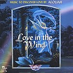 Aeoliah Love In The Wind