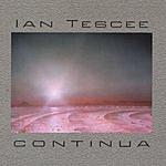 Ian Tescee Continua