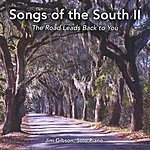 Jim Gibson Songs Of The South II
