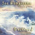 Joe Bongiorno Destined: Solo Piano