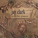 Jay Clark Pen To Paper