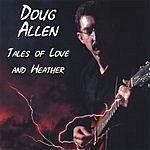 Doug Allen Tales Of Love And Weather