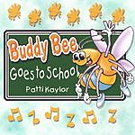 Patti Kaylor Buddy Bee Goes to School