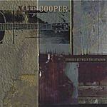 Nate Cooper Stories Between The Strings