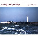 Jeff Touzeau Going To Cape May