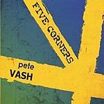 Pete Vash Five Corners