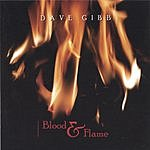 Dave Gibb Blood & Flame