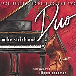 Mike Strickland Duo: Jazz, Blues & Boogie, Vol.2