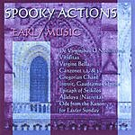 Spooky Actions Early Music