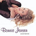 Bonnie Jensen Lucky So & So