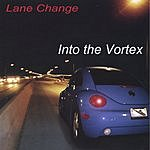 Lane Change Into The Vortex