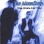The MoonDogs This One's For You