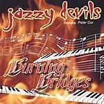 Jazzy Devils Burning Bridges