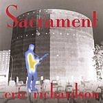 Eric Richardson Sacrament