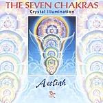 Aeoliah The Seven Chakras (Crystal Illumination)