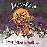Peter Alsop Chris Moose Holidays