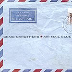 Craig Carothers Air Mail Blue
