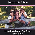 Barry Louis Polisar Naughty Songs For Boys And Girls
