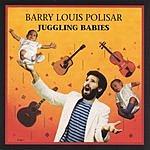 Barry Louis Polisar Juggling Babies