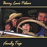 Barry Louis Polisar Family Trip