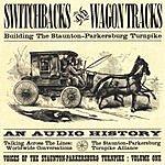 Switchbacks & Wagontracks Building The Staunton-Parkersburg Turnpike