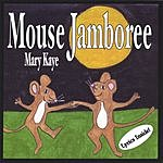 Mary Kaye Mouse Jamboree