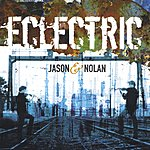 Jason & Nolan Eclectric