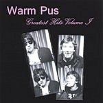 Warm Pus Greatest Hits, Vol.1 (Parental Advisory)