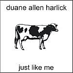 Duane Allen Harlick Just Like Me
