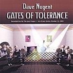 Dave Nugent Gates Of Tolerance