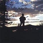 Ron Schierman On A Quiet Night