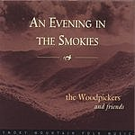 The Woodpickers An Evening In The Smokies