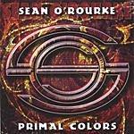 Sean O'Rourke Primal Colors