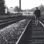 Brant Christopher Circus Life