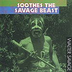 Walter Savage Soothes The Savage Beast