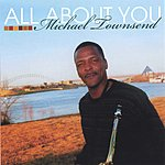 Michael Townsend All About You