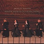 Bradley Sowash When Saints Go Marching