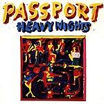 Passport Heavy Nights