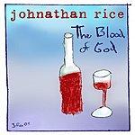 Johnathan Rice Blood Of God