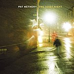 Pat Metheny Group In All We See