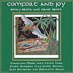 Becky & Ernie Brock Comfort and Joy