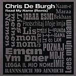 Chris DeBurgh Read My Name (Remix)