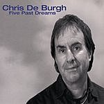 Chris DeBurgh Five Past Dreams