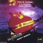 Victor Santiago Amor Y Musica