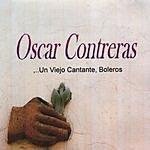 Oscar E. Contreras Un Viejo Cantante