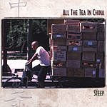 All The Tea In China Steep