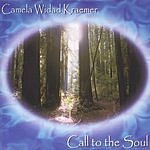 Camela Widad Kraemer Call To The Soul