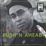 Karl Marsh Push'n Ahead!