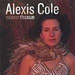 Alexis Cole Nearer The Sun