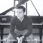 Skott Freedman Some Company